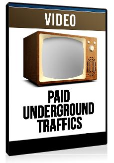 PaidUndergroundTraffics