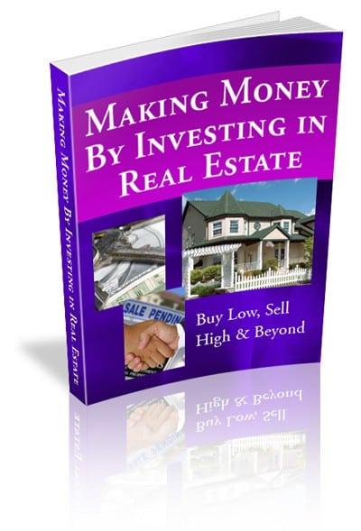 MakingMoneybyInvestinginRealEstate