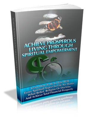 AchieveProsperousLivingthroughSpiritualEmpowermen