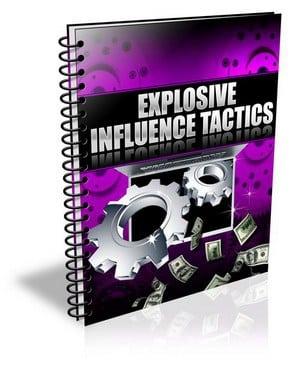 ExplosiveInfluenceTactics