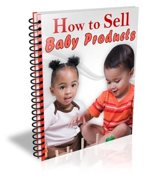 HowToSellBabyProducts