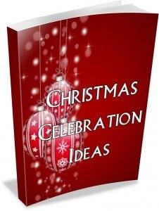 ChristmasCelebrationIdeas