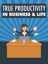 TruePrdctvtyBizLife mrrg True Productivity in Business & Life
