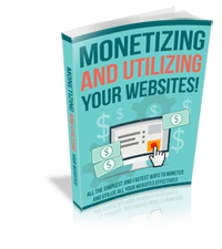 MonetizeYourWebsites rrg Monetizing and Utilizing Your Websites