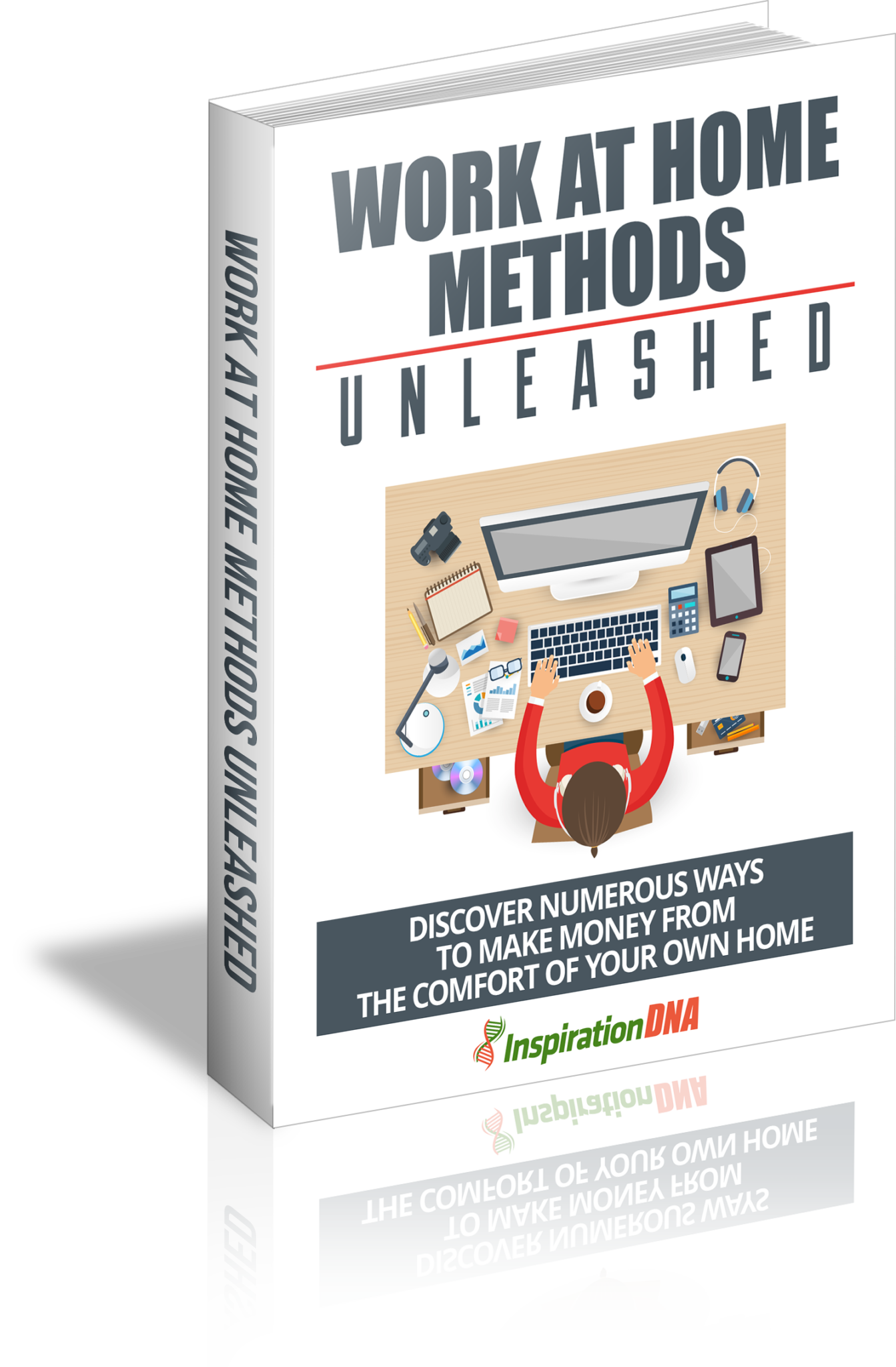 Work At Home Methods Unleashed Work At Home Methods Unleashed