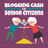 BlogCashSenCitizens mrr Blogging Cash For Senior Citizens