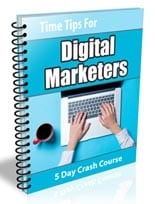 TimeTipsDigMarketers plr Time Tips for Digital Marketers