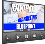 CntntMrktngBleprntVids mrrg Content Marketing Blueprint Video Upgrade