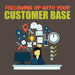 FollowUpWithCustBase mrr Following Up With Your Customer Base