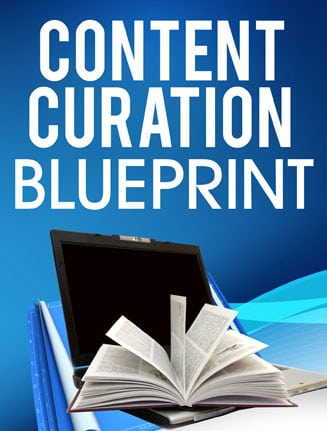 Content Curation Blueprint1 Content Curation Blueprint
