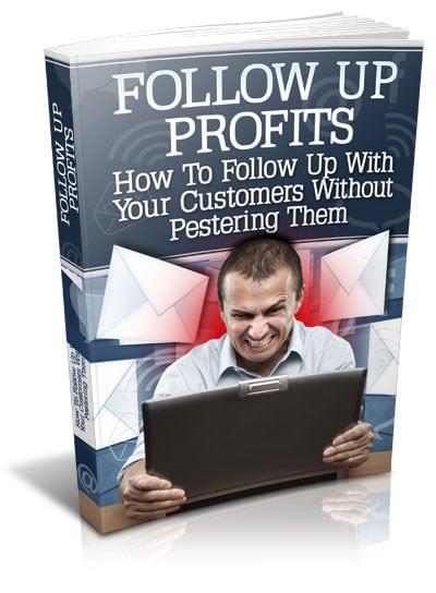 Follow Up Profits Follow Up Profits