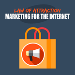 LawAttractMrktngForIntrnt mrrg Law Of Attraction Marketing For The Internet