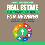 RealEstateMoneyMaking mrrg Real Estate Money Making Techniques For Newbies
