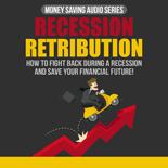 RecessionRetribution mrrg Recession Retribution