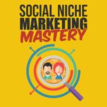 SocialNicheMrktngMstry mrrg Social Niche Marketing Mastery
