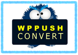 WPPushConvert p WP Push Convert
