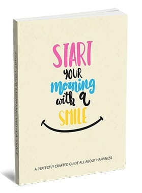 Start Your Morning With a Smile Start Your Morning With a Smile