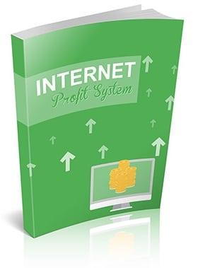 Internet Profit System1 Internet Profit System