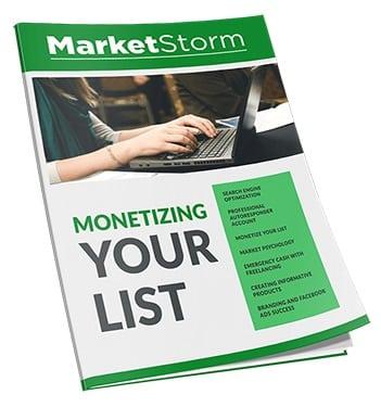 Monetizing Your List Monetizing your List
