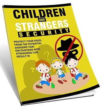 Children and Strangers Security Children and Strangers Security