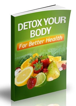 Detox Your Body For Better Health Detox Your Body For Better Health