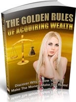 GoldRulesAcquireWealth plr The Golden Rules Of Acquiring Wealth