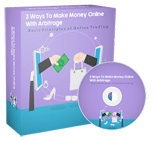 3WaysMoneyArbitrage p 3 Ways To Make Money Online With Arbitrage