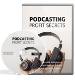 PodcastingProfitSecretsVIDS mrr Podcasting Profit Secrets Video Upgrade