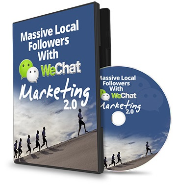 Massive Local Followers With WeChat Marketing 2.0 Massive Local Followers With WeChat Marketing 2.0