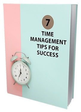 7 Time Management Tips For Success 7 Time Management Tips For Success