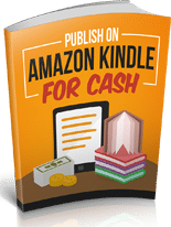 PublishAzonKindleCash mrrg Publish On Amazon Kindle For Cash