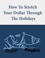 StretchDollarHolidays plr How to Stretch Your Dollar through the Holidays