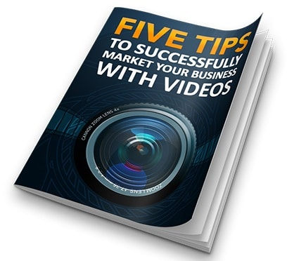 Five Tips To Successfully Market Your Business With Videos Five Tips To Successfully Market Your Business With Videos