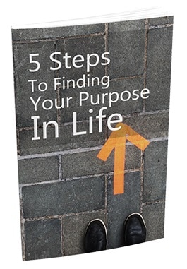 5 Steps To Finding Your Purpose In Life 5 Steps To Finding Your Purpose In Life