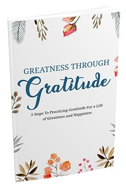 Greatness Through Gratitude Greatness Through Gratitude