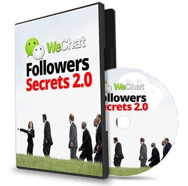WeChat Followers Secrets 2.0 WeChat Followers Secrets 2.0