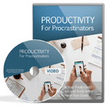 ProductivityForProcrastVids mrr Productivity For Procrastinators Video Upgrade