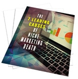 7LeadCausesNicheDeath mrr Leading Causes Of Niche Marketing Death