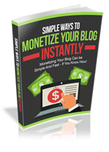 SimpWaysMonetBlog rr Simple Ways to Monetize Your Blog Instantly