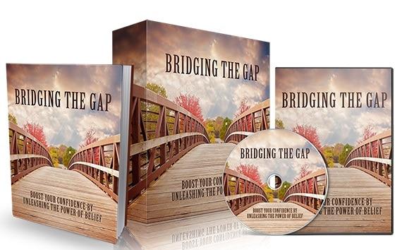 Bridging The Gap Bridging The Gap