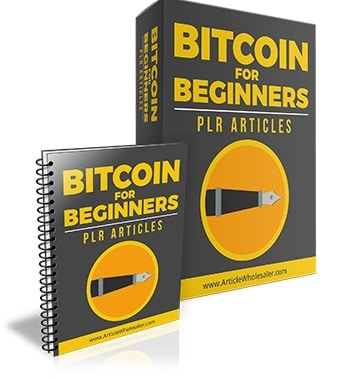 Bitcoin for Beginners PLR Articles Bitcoin for Beginners PLR Articles