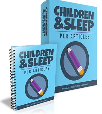 Children And Sleep PLR Articles Children And Sleep PLR Articles