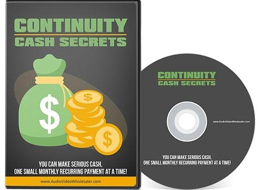Continuity Cash Secrets Continuity Cash Secrets