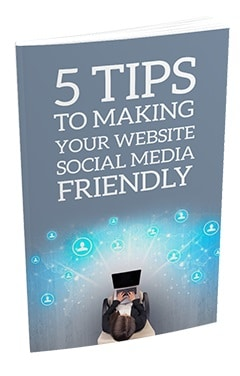 5 Tips To Making Your Website Social Media Friendly 5 Tips To Making Your Website Social Media Friendly