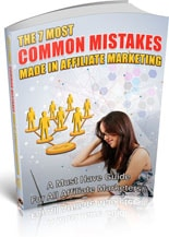 7CommMstksAffMrktng plr 7 Most Common Mistakes Made In Affiliate Marketing