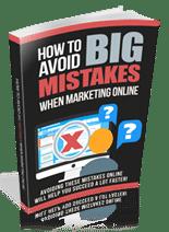 AvoidBigMstkesOnlne rr How to Avoid Big Mistakes When Marketing Online