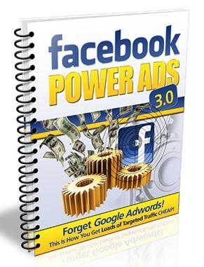 FaceBook Power Ads 3.0 Facebook Power Ads 3.0