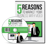 5RsnsMrktBsnssVideo rr 5 Reasons To Market Your Business With Video