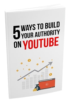 5 Ways To Build Your Authority On YouTube 5 Ways To Build Your Authority On YouTube