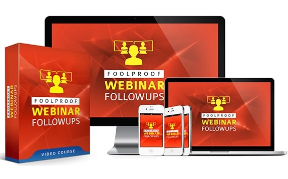 Foolproof Webinar Follow Ups Foolproof Webinar Follow Ups